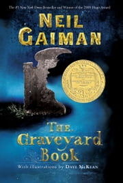 The Graveyard Book ebook by Neil Gaiman,Dave McKean