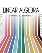 Linear Algebra ebook by Sterling K. Berberian
