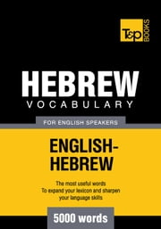 Hebrew vocabulary for English speakers - 5000 words ebook by Andrey Taranov