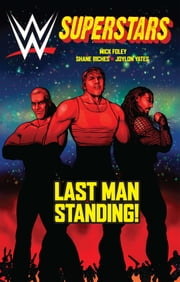 WWE Superstars #4: Last Man Standing ebook by Mick Foley,Shane Riches,Jolyon Yates