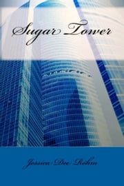 Sugar Tower ebook by Jessica Rohm