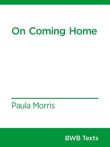 On Coming Home ebook by Paula Morris