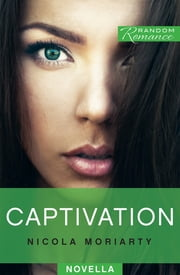 Captivation ebook by Nicola Moriarty