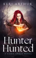 Hunter Hunted 電子書 by Keri Arthur