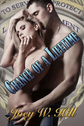 Chance of a Lifetime ebook by Joey W. Hill