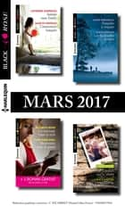 8 romans Black Rose + 1 gratuit (n°421 à 424 - Mars 2017) ebook by Collectif