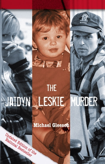The Jaidyn Leskie Murder ebook by Michael Gleeson