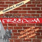 Talking About Freedom ebook by Natasha L. Henry