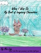 When I Was Six, by Mae Ling ebook by Sybil Lyons