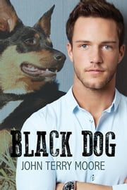 Black Dog ebook by John Terry Moore