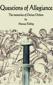Questions of Allegiance ebook by Marcus Pailing