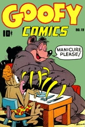 Goofy Comics, Number 19, Manicure Please ebook by Better/Nedor/Standard/Pines