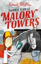 Summer Term - Book 8 ebook by Enid Blyton
