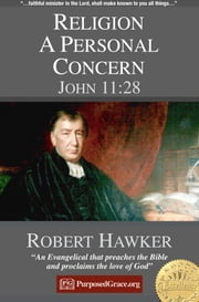 Religion a Personal Concern - John 11:28 - Specimens of Preaching ebook by Robert Hawker