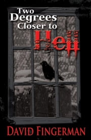 Two Degrees Closer to Hell ebook by David Fingerman