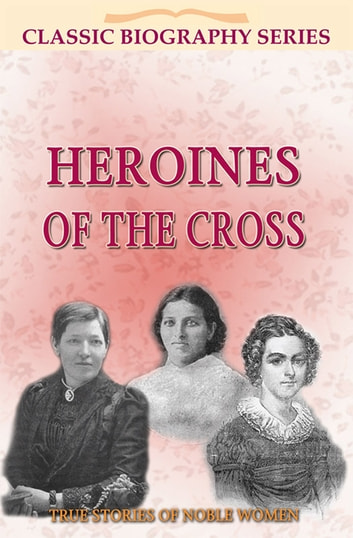 Heroines of the Cross ebook by Frank Mundell