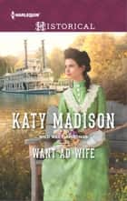 Want Ad Wife ebook by Katy Madison