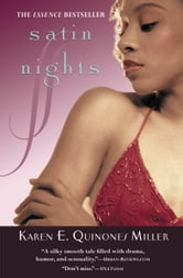 Satin Nights ebook by Karen E. Quinones Miller