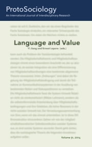 Language and Value - ProtoSociology Volume 31 ebook by Yi Jiang,Ernest Lepore