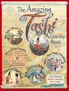 Amazing Tashi Activity Book ebook by Anna Fienberg, Barbara Fienberg, Kim Gamble
