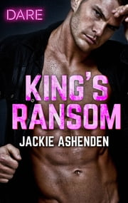 King's Ransom - A Sexy Billionaire Romance ebook by Jackie Ashenden