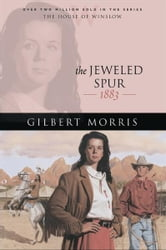 Jeweled Spur, The (House of Winslow Book #16) ebook by Gilbert Morris