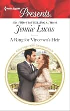 A Ring for Vincenzo's Heir 電子書 by Jennie Lucas