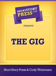 The Gig ebook by Cody Weinmann