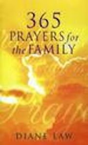 365 Prayers for the Family ebook by Diane Law