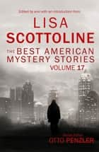 The Best American Mystery Stories: Volume 17 ebook by Lisa Scottoline, Otto Penzler