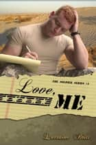 Love, Me - A Novella ebook by Lorraine Britt