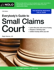 Everybody's Guide to Small Claims Court ebook by Editors of Nolo,Ralph Warner