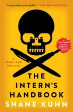 The Intern's Handbook, A Thriller
