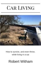 Car Living ebook by Robert Witham