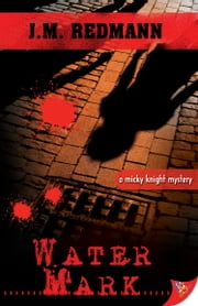 Water Mark ebook by J.M. Redmann