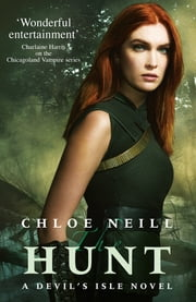 The Hunt - A Devil's Isle Novel ebook by Chloe Neill