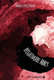 Nightmare Abbey ebook by Peacock Thomas Love