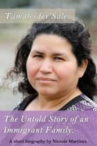 Tamales for Sale: The Untold Story of an Immigrant Family ebook by Niccole Martinez