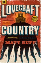 Lovecraft Country, A Novel
