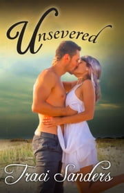 Unsevered ebook by Traci Sanders