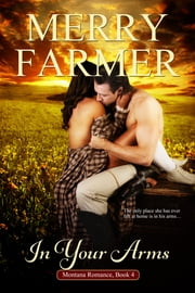 In Your Arms ebook by Merry Farmer