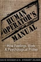 Human Operators Manual ebook by David Bognar,Stewart A. Zelman Ph.D