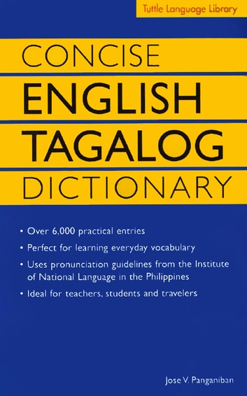 Concise English Tagalog Dictionary eBook by Jose Villa Panganiban