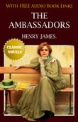 THE AMBASSADORS Classic Novels: New Illustrated