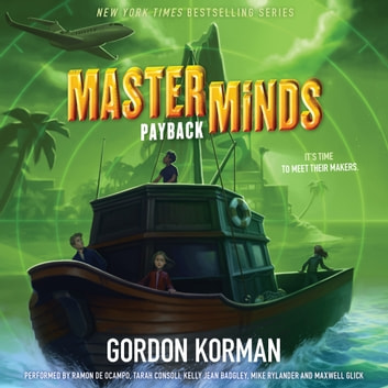 Masterminds: Payback audiobook by Gordon Korman