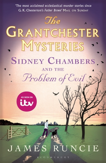 Sidney Chambers and The Problem of Evil - Grantchester Mysteries 3 ebook by James Runcie