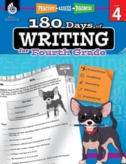 180 Days of Writing for Fourth Grade: Practice, Assess, Diagnose ebook by Kemp,Kristin
