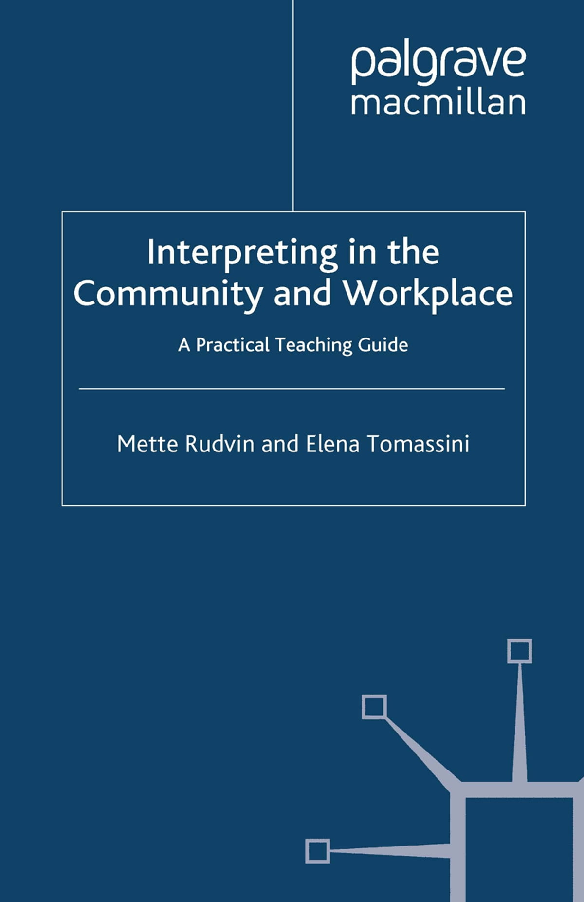 Interpreting in the Community and Workplace eBook by Mette Rudvin -  9780230307469 | Rakuten Kobo