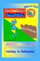 McPooch Mail-A-Tale: Holiday in Hollywood ebook by Angela Randazzo