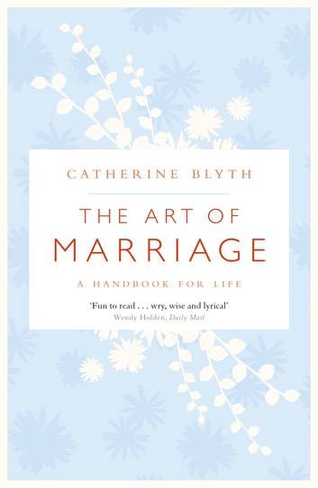The Art of Marriage ebook by Catherine Blyth